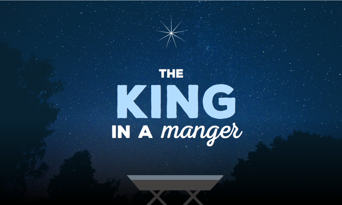 The King in a Manger