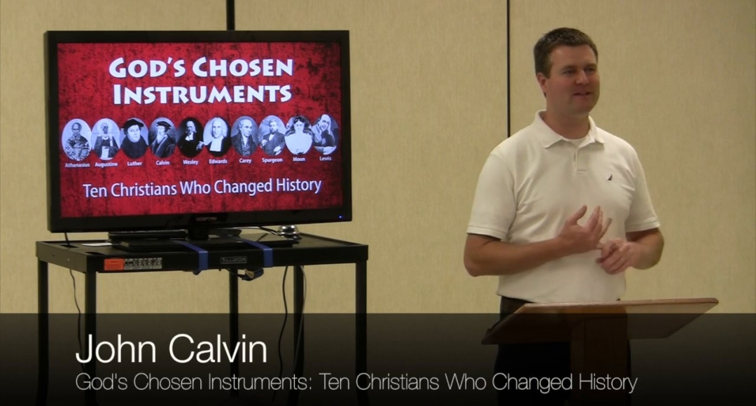 Ten Christians Who Changed History #4: John Calvin