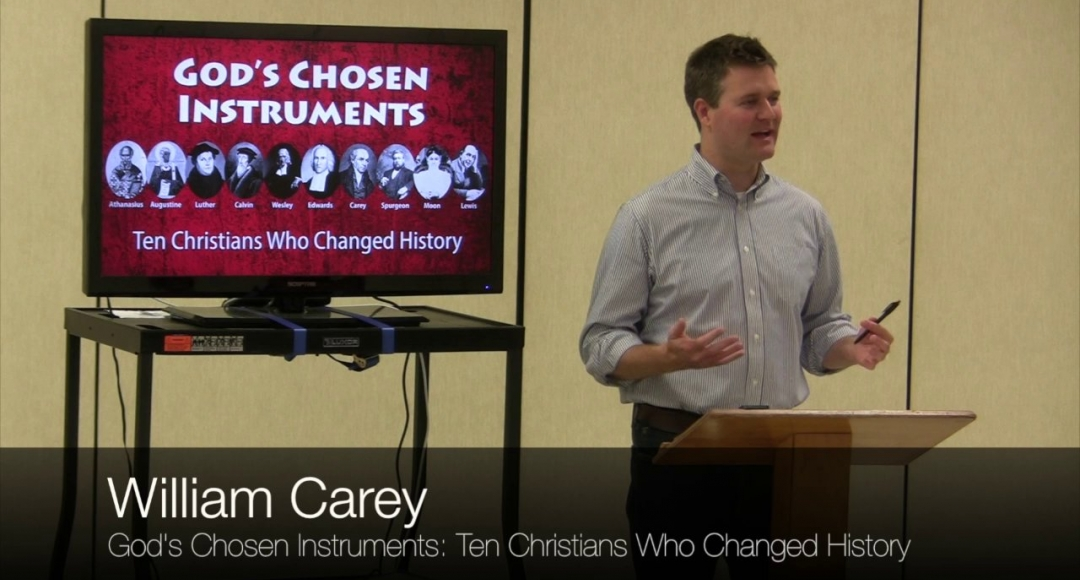 Ten Christians Who Changed History #7: William Carey
