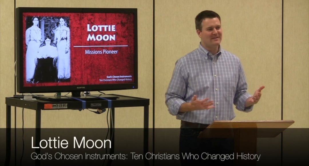 Ten Christians Who Changed History #9: Lottie Moon