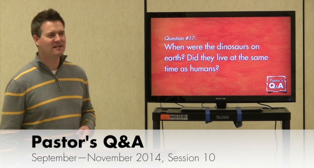 Pastor's Q&A - September 2014, Session 10