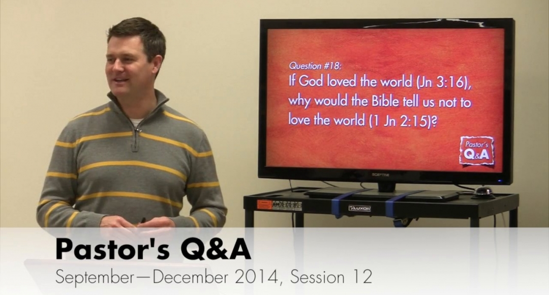 Pastor's Q&A - September 2014, Session 12