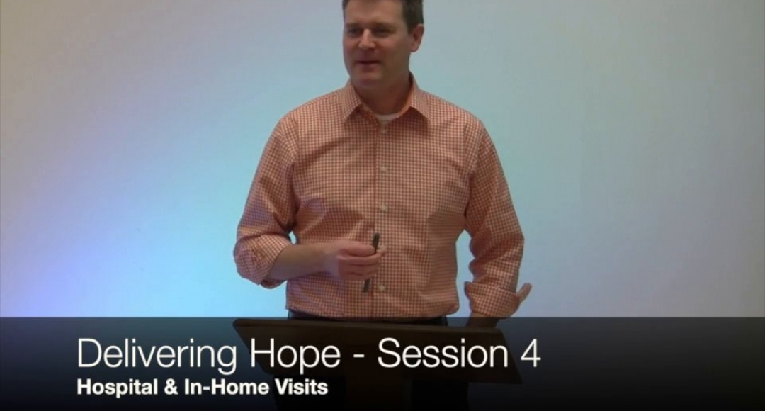 Delivering Hope: Session 4