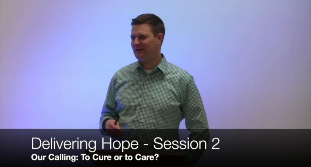 Delivering Hope: Session 2