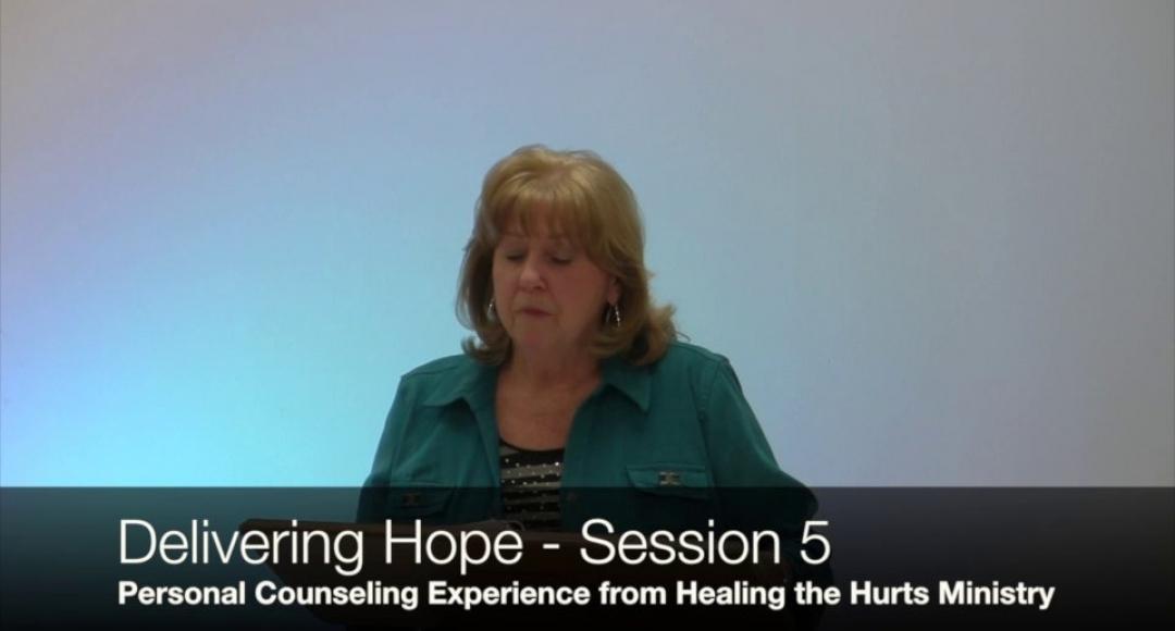 Delivering Hope - Session 5