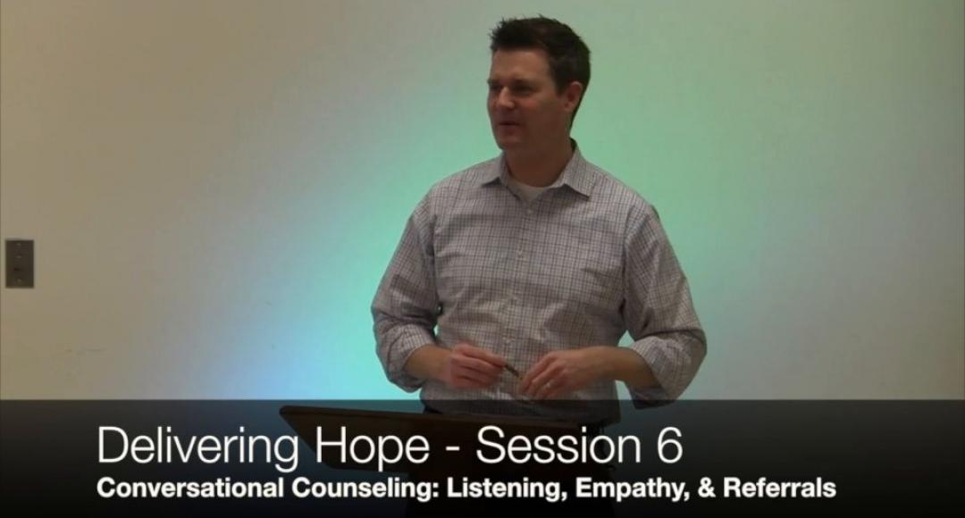Delivering Hope: Session #6