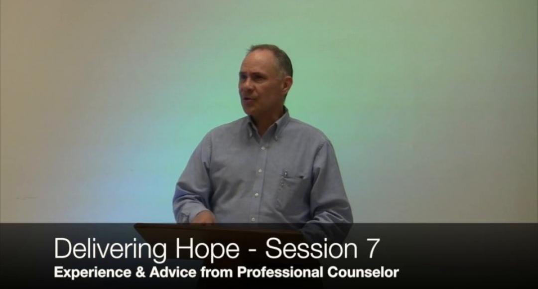 Delivering Hope - Session 7
