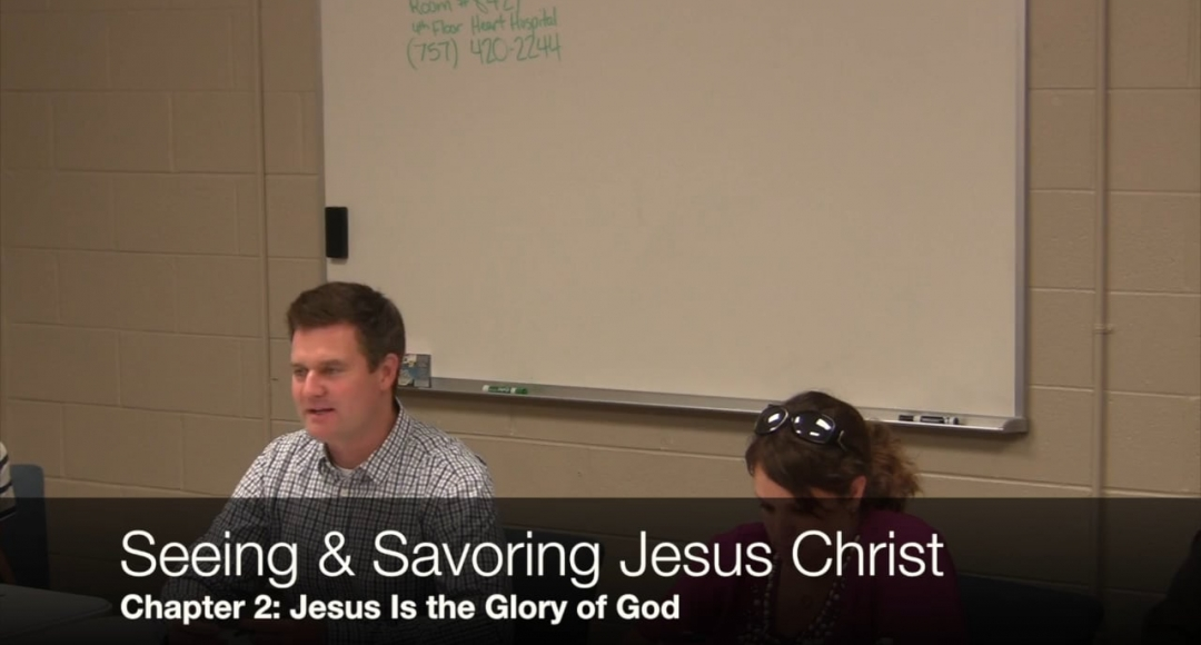 Seeing & Savoring Jesus Christ: Chapter 2