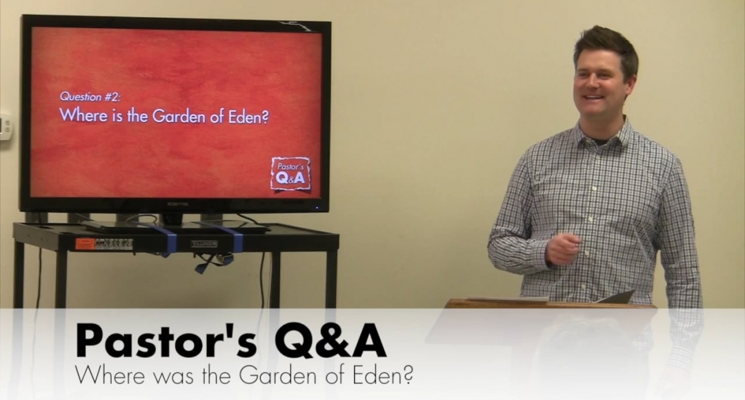 Q&A: Where was the Garden of Eden?