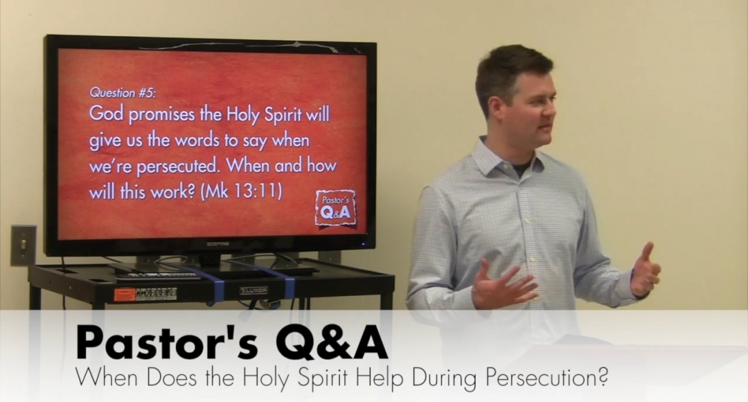 Q&A: When Can We Expect the Holy Spirit's Help During Persecution?