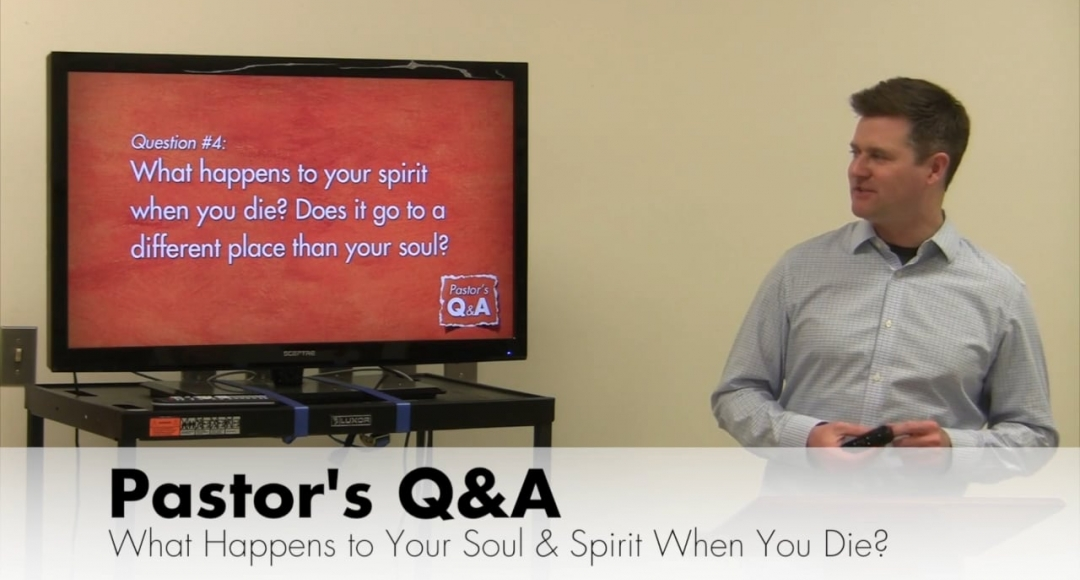 Q&A: What Happens to Your Soul & Spirit When You Die?