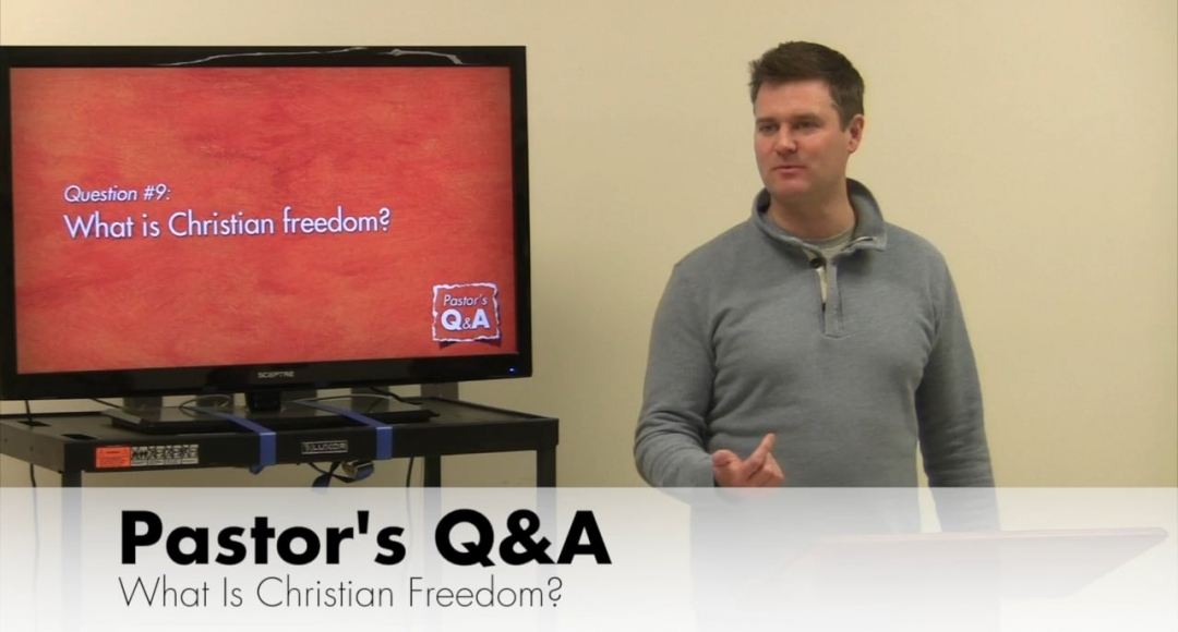 Q&A: What Is Christian Freedom?