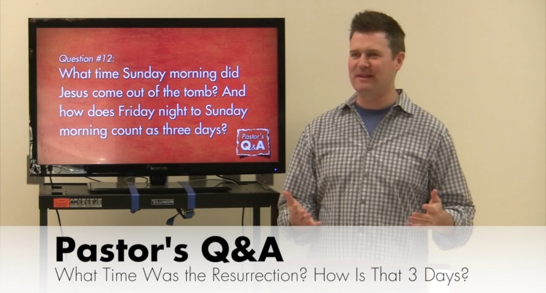 Q&A: What Time Did Jesus Rise from the Dead?