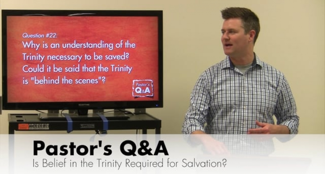 Q&A: Is Belief in the Trinity Required for Salvation?