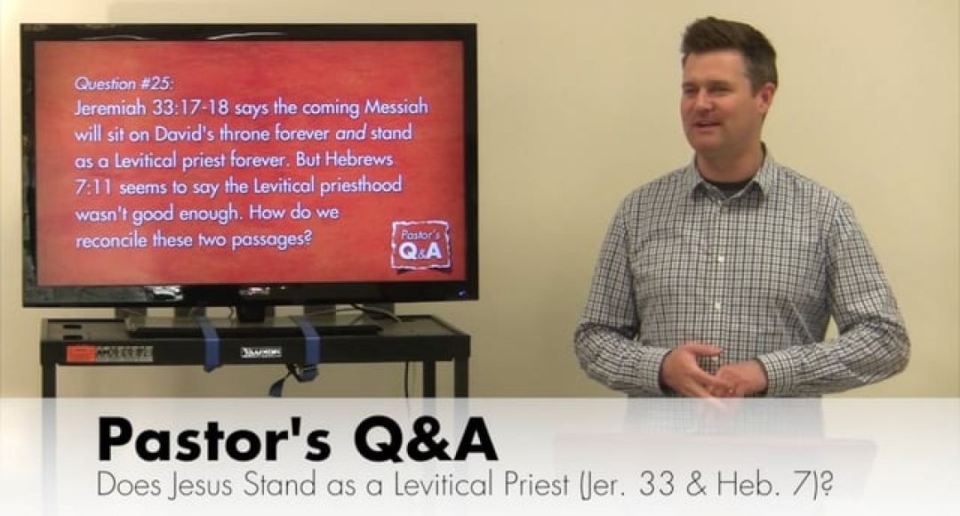 Q&A: Prophecy About the Levitical Priesthood