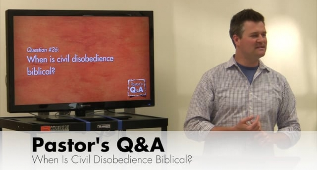 Q&A: When Is Civil Disobedience Biblical?
