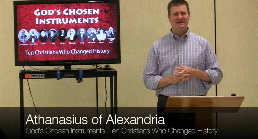 Ten Christians Who Changed History #1: Athanasius