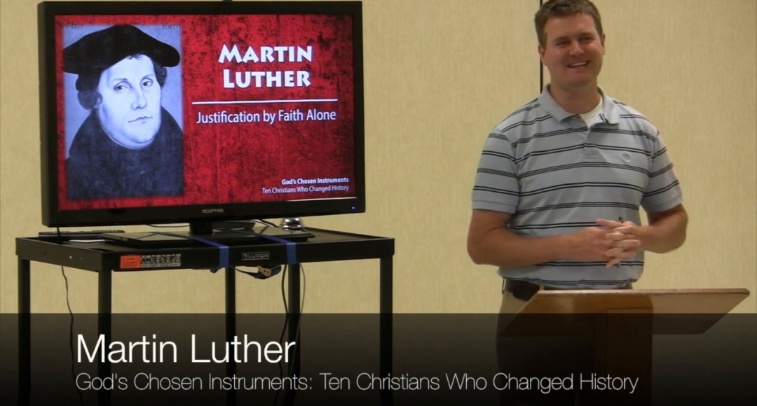 Ten Christians Who Changed History #3: Martin Luther